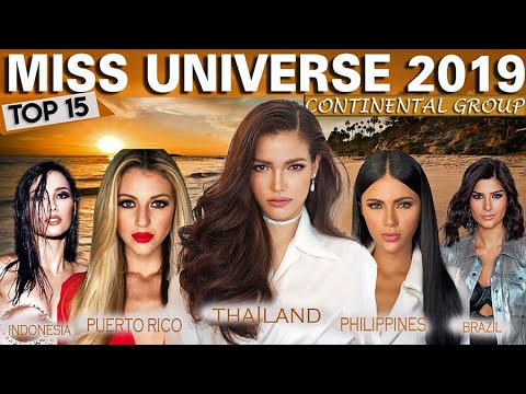 TOP 15 STRONGEST Candidates of Miss Universe 2019 - Continental Group